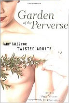 The Garden of the Perverse: Fairy Tales for Twisted Adults