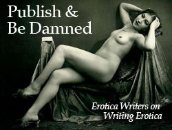Think, writing containing explicit and erotic literature consider, that