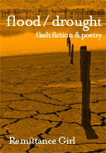 Flood/Drought: Flash fiction by Remittance Girl
