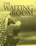 The Waiting Room: An Erotic Novella by Remittance Girl