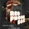 Red Phone Box: A Dark Story Cycle published by Ghostwood Books.